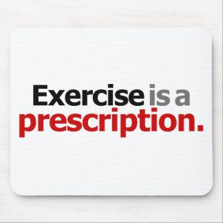 Exercise Is A Prescription Mouse Pad
