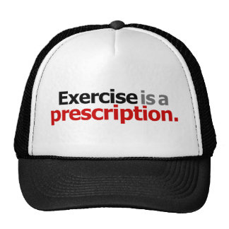 Exercise Is A Prescription Trucker Hat