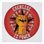 Exercise Is Power Print