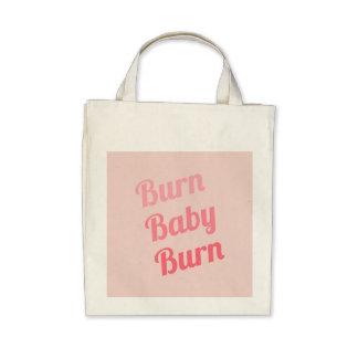 Exercise Motivation Burn Baby Pink Bag