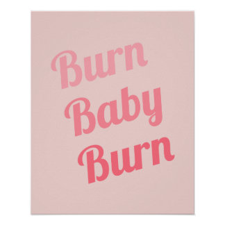 Exercise Motivation Burn Baby Pink Poster