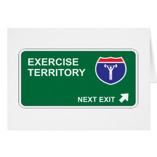 Exercise Next Exit Greeting Card