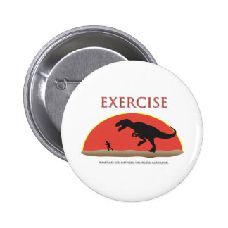 Exercise - Proper Motivation 2 Inch Round Button