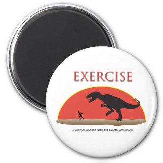 Exercise - Proper Motivation 2 Inch Round Magnet