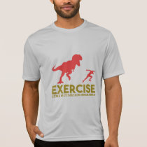 Exercise Some Motivation Required T-Shirt