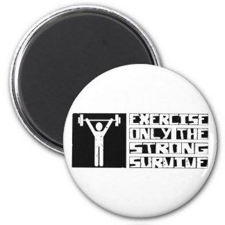Exercise Survive Magnet
