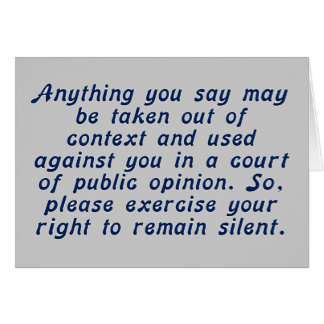 Exercise your judgment and keep your mouth shut card