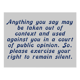 Exercise your judgment and keep your mouth shut postcard