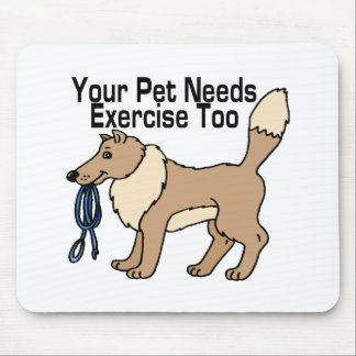 Exercise Your Pet Mouse Pad
