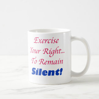 Exercise Your Right... Mug
