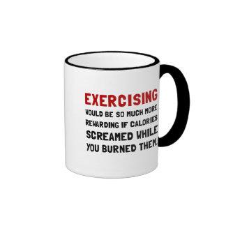 Exercising Calories Screamed Ringer Coffee Mug