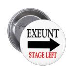 Exeunt Stage Left Pins