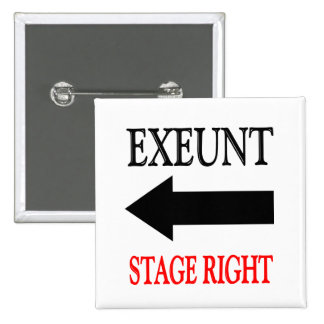 Exeunt Stage Right Button