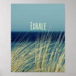 Exhale Calming Ocean Scene Poster