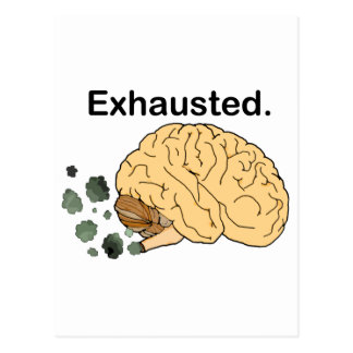 Exhausted Postcard
