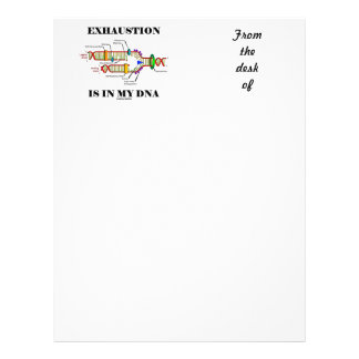 Exhaustion Is In My DNA (DNA Replication) Letterhead