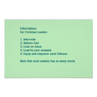 Exhortations for Christian Leaders Poster