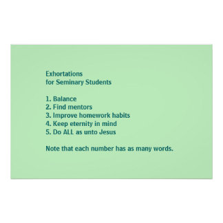 Exhortations for Seminary Students Poster