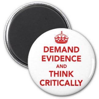Exija las pruebas y piense críticamente imán redondo 5 cm