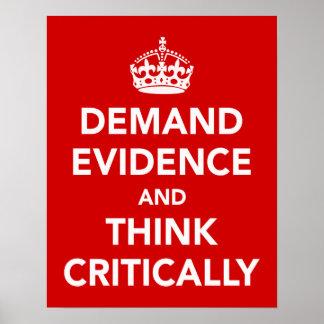 Exija las pruebas y piense críticamente posters