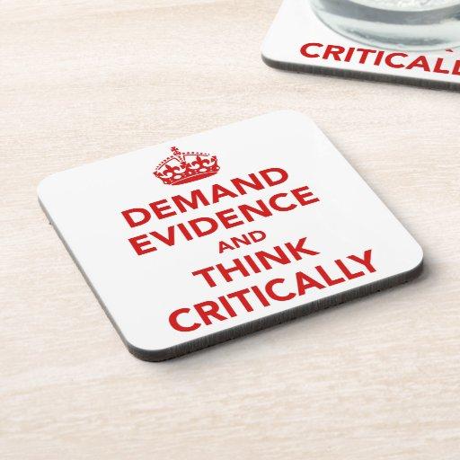 Exija las pruebas y piense críticamente posavasos de bebidas
