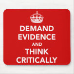 Exija las pruebas y piense críticamente tapete de ratones