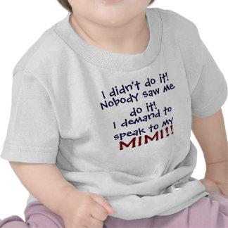 ¡Exijo hablar a mi Mimi! T-Shi del niño infantil Camiseta