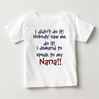 ¡Exijo hablar a mi Nana! T-Shi del niño infantil Playera De Bebé