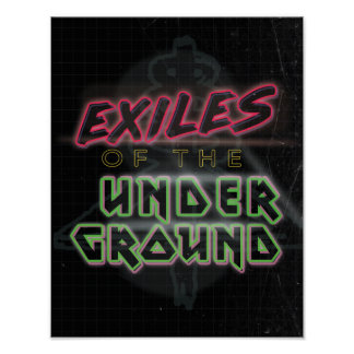 Exiles of the Underground Logo Black Poster