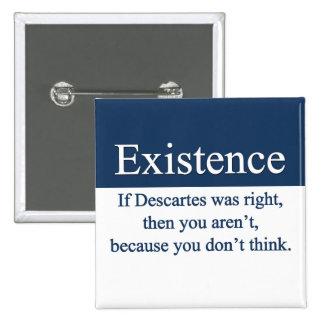 Existence Button