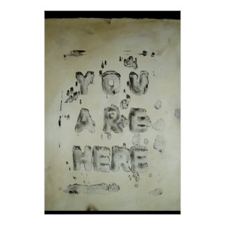 Existential Poster -You Are Here