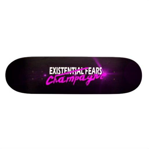 Existenzial Fears - Champagne Skateboard