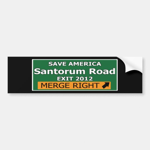 Exit 2012 Santorum Road Car Bumper Sticker