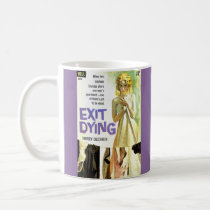 Exit Dying pulp novel cover print Coffee Mug
