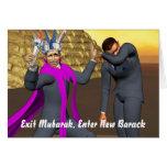 Exit Mubarak, Enter New Barack Greeting Cards