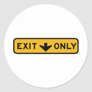 Exit Only Street Sign Classic Round Sticker
