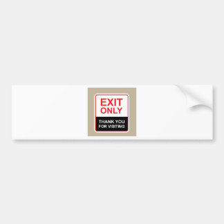 Exit only Thank You for visiting Sign vector Bumper Sticker