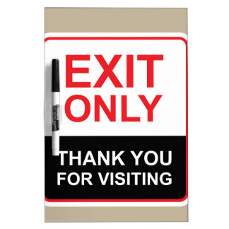 Exit only Thank You for visiting Sign vector Dry-Erase Board