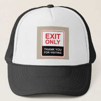 Exit only Thank You for visiting Sign vector Trucker Hat