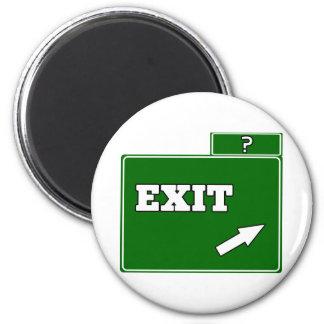 ? Exit sign Magnet