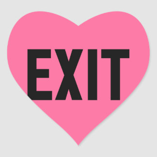 Exit, Way Out Heart Sticker