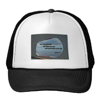 Exodus 14:14 The Lord himself will fight for you.. Trucker Hat