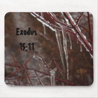 Exodus 15:11 Icicle Mousepad