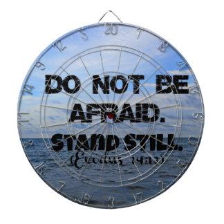 Exodus Bible verse Do not be afraid. Stand still. Dartboards