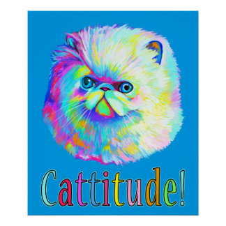 Exotic Cat with Catitude in Colors Poster