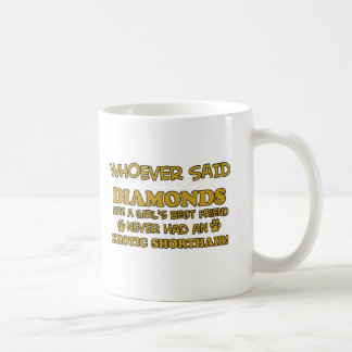 exotic shorthair better than Diamonds Coffee Mug