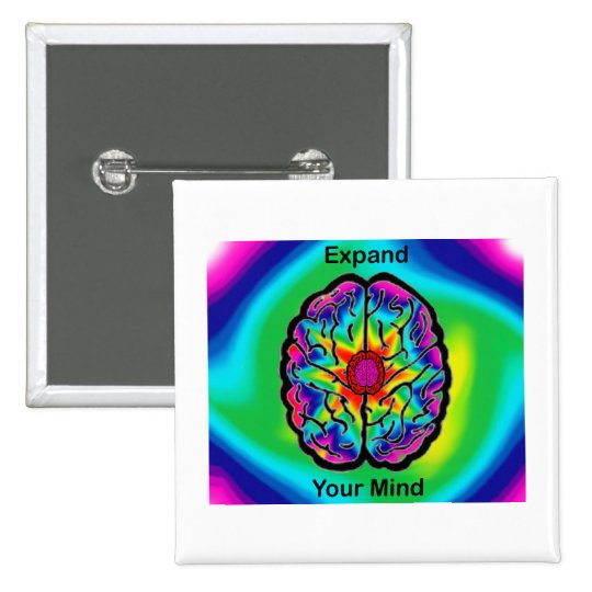 Expand Your Mind Pinback Button