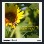 """Expanding Pleasure &amp; Joy Sunflower Wall Decal<br><div class=""""desc"""">Affirmation:  I am expanding my pleasure and joy.  Paired with a sunny day and a sunflower and a happy bee.</div>"""