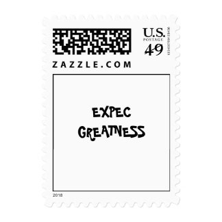 Expec greatness postage stamp