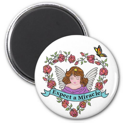 Expect a Miracle Refrigerator Magnets